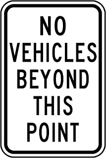 REAL NO VEHICLES BEYOND POINT STREET TRAFFIC  SIGNS