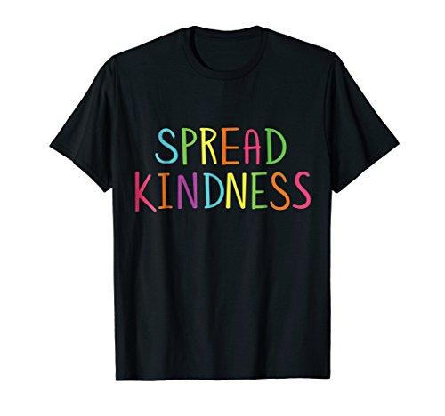 Spread Kindness Love T Shirt Anti -
