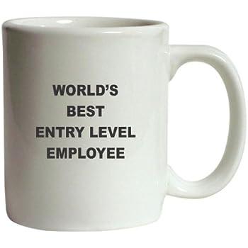 World's Best Entry Level Employee Funny Coffee Mug