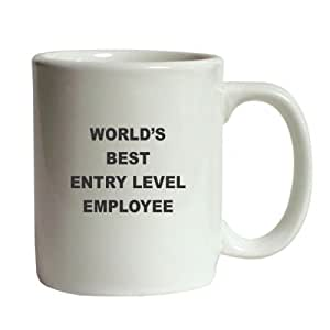 World's Best Entry Level Employee Funny Coffee Mug