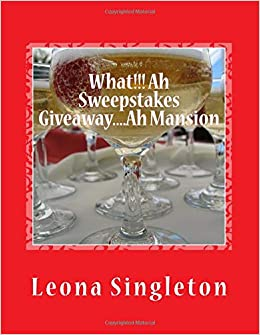 What!!! Ah Sweepstakes Giveaway    Ah Mansion: A millionaire