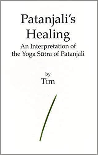 Patanjalis Healing: An Interpretation of the Yoga Sutra of ...
