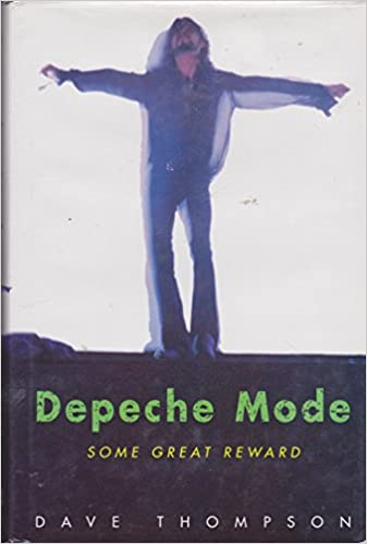 'Depeche Mode': Some Great Reward