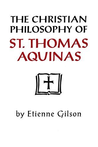 Christian Philosophy of St Thomas Aquinas: Philosophy