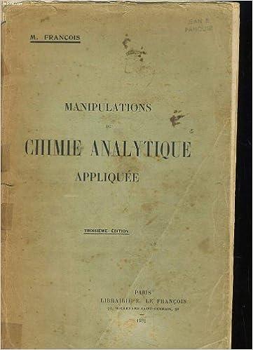 Amazon livre électronique furtif télécharger Manipulation de chimie analytique appliquee en français PDF DJVU