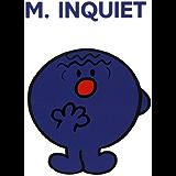 Monsieur Inquiet (Collection Monsieur Madame)