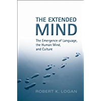 The Extended Mind: The Emergence of Language, the Human Mind, and Culture (Toronto Studies in Semiotics and Communication)