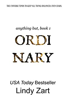 Ordinary (Anything But Series Book 1) by [Zart, Lindy]