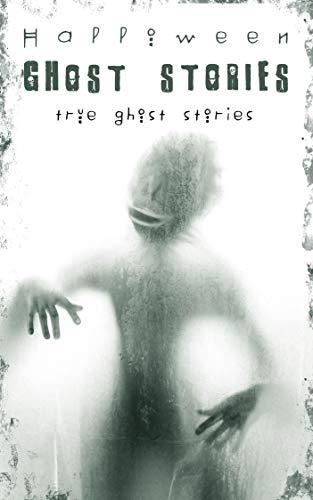 halloween: ghost stories: true ghost stories