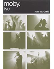 Moby Live: the Hotel Tour