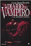 La messa nera. Il diario del vampiro