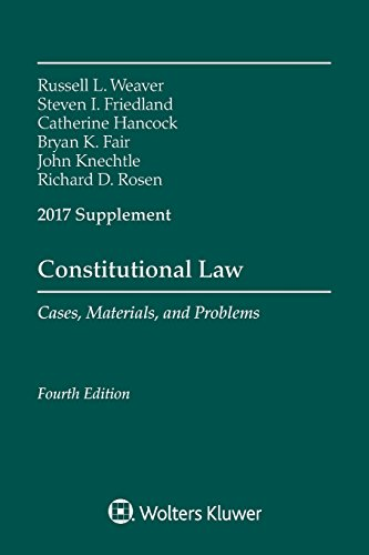 Argyle Roses (Constitutional Law: Cases Materials and Problems, Fourth Edition, 2017 Supplement (Supplements))