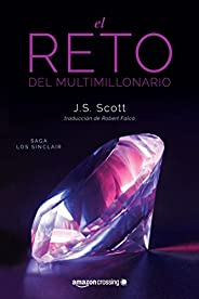 El reto del multimillonario (Los Sinclair nº 1) (Spanish Edition)