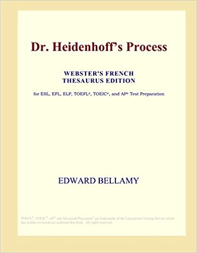 Download Dr. Heidenhoff's Process (Webster's French Thesaurus Edition) PDF, azw (Kindle), ePub, doc, mobi
