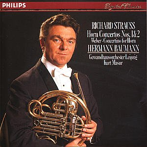 Strauss: Horn Concerti 1 & 2; Weber: Concertino for (Richard Strauss Horn Concerto)