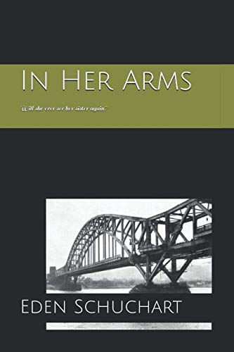 In Her Arms: Will she ever see her sister again?