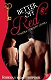 Better Off Red: Vampire Sorority Sisters Book 1