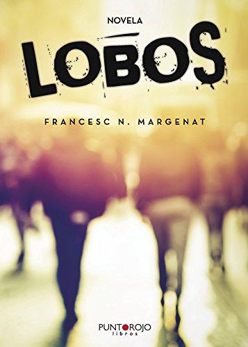 Lobos (Spanish Edition)