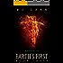 Earth's First Book Three: A Hero Rises