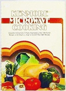 Kenmore Microwave Cooking