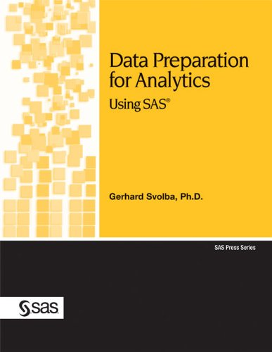 Download Data Preparation for Analytics Using SAS (SAS Press) Pdf