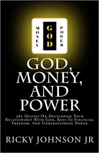 buy god money and power quotes on developing your