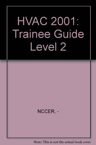 HVAC Level Two: Trainee Guide