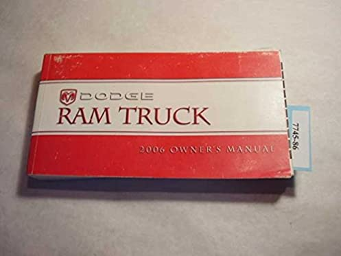2006 dodge ram truck owners manual dodge amazon com books rh amazon com ram truck owners manual 2012 ram trucks owners manual 2017