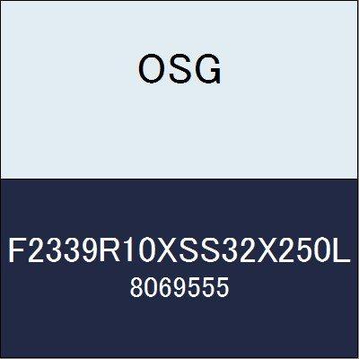 OSG カッター F2339R10XSS32X250L 商品番号 8069555  B07BBLXDH5
