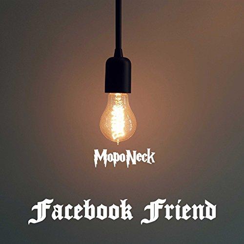 Facebook Friend  Feat  Tha Wizzard