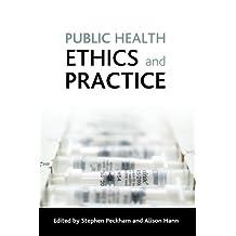 Public health ethics and practice