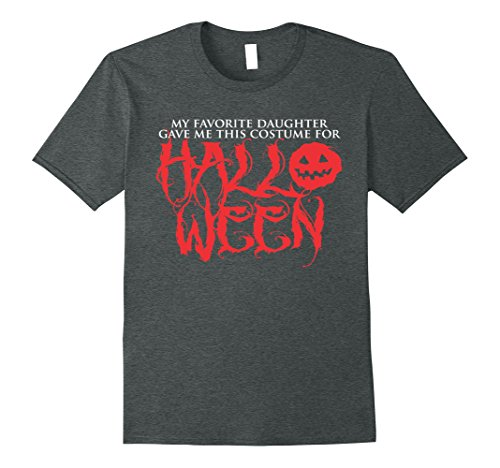 Mens Favorite Daughter Gave Me This Costume For Halloween T-shirt 3XL Dark Heather
