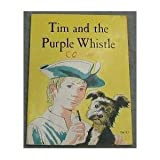 img - for Tim and the Purple Whistle book / textbook / text book