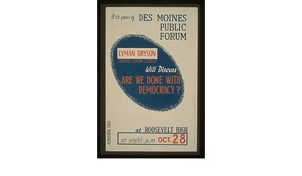 Infinite Photographs Photo Lyman Bryson,Des Moines Public Forum,Iowa,IA,Roosevelt High School,1936-1940