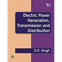 ELECTRIC POWER GENERATION: TRANSMISSION AND DISTRIBUTION