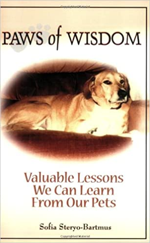 Download online Paws of Wisdom: Valuable Lessons We Can Learn from Our Pets PDF, azw (Kindle), ePub, doc, mobi