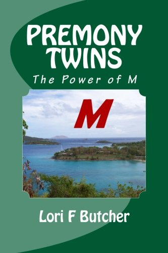 Premony Twins: The Power of M (Volume 2) pdf epub