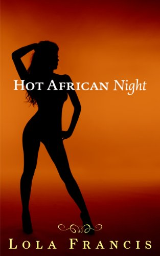 Hot African Night - Francis And Lola