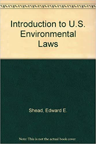 Introduction to U S  Environmental Laws: American
