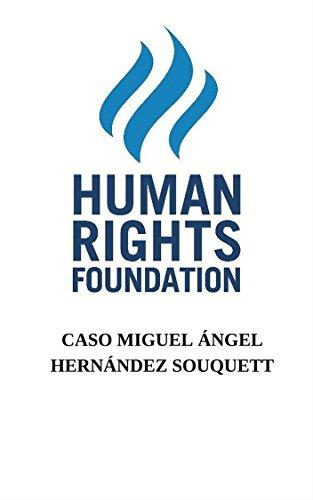 Descargar Libro Caso Miguel Ángel Hernández Souquett Human Rights Foundation