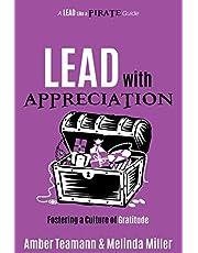 Lead with Appreciation: Fostering a Culture of Gratitude