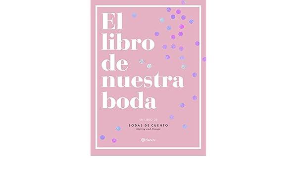 El libro de nuestra boda eBook: Bodas de Cuento: Amazon.es ...
