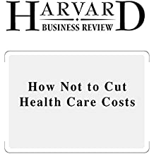 Amazon robert s kaplan kindle store how not to cut health care costs harvard business review fandeluxe Choice Image
