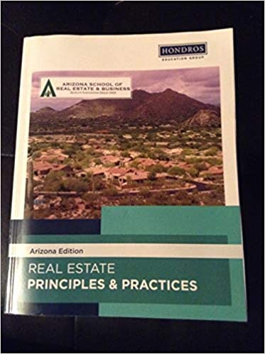 Real Estate Principles And Practice Arizona School Of Real Estate