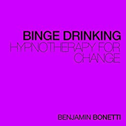 Stop Binge Drinking - Hypnotherapy For Change