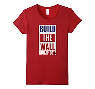 Trump Shirt - Build The Wall - Political T-shirt- Funny