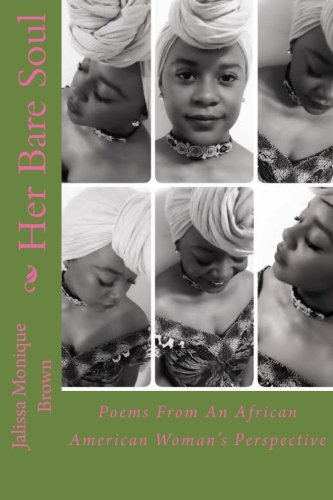 Her Bare Soul: Poems From An African American Woman's Perspective