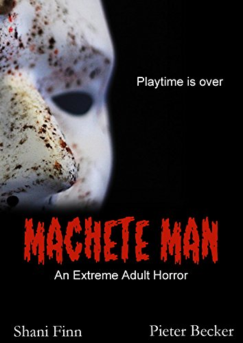 Machete Man - An Extreme Adult - 13th Machete