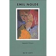 Emil Nolde: Unpainted Pictures