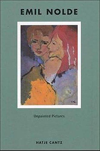 Emil Nolde: Unpainted Pictures PDF
